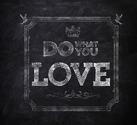 DO WHAT YOU LOVE 2013 (1)